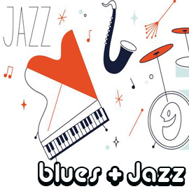 Blues + Jazz